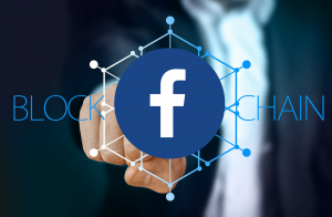 Facebook to Incorporate Blockchain Technology